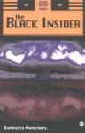The Black Insider - Dambudzo Marechera, Flora Veit-Wild