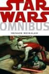 Star Wars Omnibus: Menace Revealed - Timothy Truman, W. Haden Blackman, Ryder Windham, Jason Hall