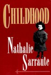 Childhood - Nathalie Sarraute, Barbara Wright