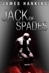 Jack of Spades - James Hankins
