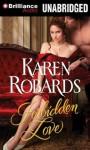 Forbidden Love (Audiocd) - Karen Robards, James Clamp