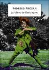 Jardines de Kensington - Rodrigo Fresán