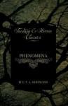 Phenomena (Fantasy and Horror Classics) - E.T.A. Hoffmann