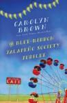 The Blue-Ribbon Jalapeño Society Jubilee - Carolyn Brown