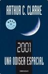 2001: Una odisea espacial (Spanish Edition) - Arthur C. Clarke