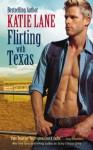 Flirting with Texas - Katie Lane