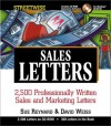 Streetwise Sales Letters: 2,500 Professionally Written Sales and Marketing Letters with CDROM - Sue Reynard, David Weiss