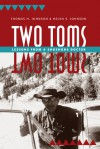 Two Toms: Lessons from a Shoshone Doctor - Thomas H. Johnson, Helen S. Johnson