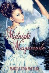 Midnight Masquerade - Marcia Lynn McClure