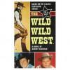 The Wild Wild West(The Wild Wild West # 1) - Robert Vaughan
