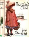 Thursday's Child - Noel Streatfeild, Peggy Fortnum