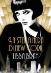 La stella nera di New York (Lain) (Italian Edition) - Libba Bray, D. Rizzati