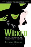 Wicked: The Life and Times of the Wicked Witch of the West - Gregory Maguire, Douglas Smith