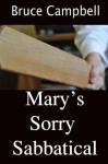 Margaret's Sorry Sabbatical - Bruce Campbell, Bethany Burke