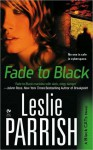 Fade to Black - Leslie Parrish