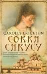 Córka carycy - Carolly Erickson