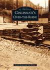 Cincinnati's Over-The-Rhine - Kevin Grace, Tom White