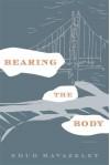 Bearing the Body - Ehud Havazelet