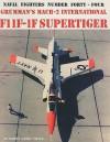 Grumman's Mach-2 International F11F-1F Supertiger - Corwin 'Corky' Meyer