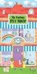 My Fantasy Pet Shop: A 3-Dimensional Carousel Book - Tango Books, Tango Books