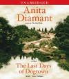 The Last Days of Dogtown - Anita Diamant, Kate Nelligan