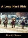 A Long Hard Ride - Richard Simmons