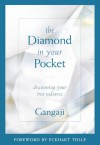 Diamond in Your Pocket, The - Gangaji, Eckhart Tolle