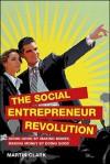 The Social Entrepreneur Revolution - Martin Clark