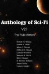 Anthology of Sci-Fi V21, the Pulp Writers - Clifford D. Simak, Edwin K. Sloat, Damon Knight, Robert H. Wilson, Miles J. Breuer, Donald Wandrei, Monroe K. Ruch, Allen Glasser, A. Rowley Hilliard, Jason Kirby