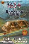 1634: The Bavarian Crisis - Eric Flint, Virginia DeMarce