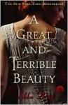 A Great and Terrible Beauty (Gemma Doyle Series #1) - Libba Bray