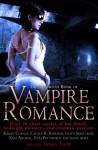 The Mammoth Book of Vampire Romance (Riley Jenson Guardian, #3.5) - Trisha Telep, Keri Arthur, Shiloh Walker, Rachel Vincent