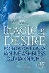 Magic and Desire - Portia Da Costa, Janine Ashbless, Olivia Knight