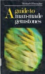 A Guide to Man-Made Gemstones - Michael O'Donoghue