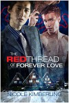 The Red Thread of Forever Love - Nicole Kimberling