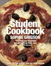 The Student Cookbook - Sophie Grigson