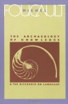 The Archaeology of Knowledge & The Discourse on Language - Michel Foucault, A.M. Sheridan Smith