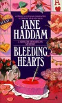 Bleeding Hearts - Jane Haddam