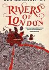 Rivers of London - Ben Aaronovitch