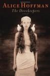 The Dovekeeper - Alice Hoffman