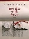 Below the Styx - Michael Meehan