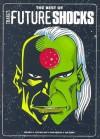 The Best Of Tharg's Future Shocks - John Smith, Grant Morrison, Peter Milligan, Neil Gaiman