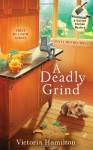 A Deadly Grind - Victoria Hamilton