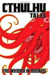 Cthulhu Tales, Volume 2: The Whisper of Madness - Mark Waid, Steve Niles, William Messner-Loebs