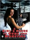 A Girl's Guide to Guns and Monsters - Martin H. Greenberg, Kerrie Hughes, Jane Lindskold, Nancy Holder