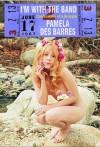 I'm with the Band - Pamela Des Barres