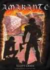 Amarante: A Tale of Old Tharduin - Scott Oden