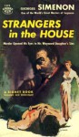 A Stranger in the House - Georges Simenon