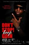 Don't Stop Keep Goin' - C. Winn