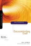 Psalms Volume 1: Encountering God (New Community Bible Study Series) - Bill Hybels, Kevin & Sherry Harney, Sherry Harney